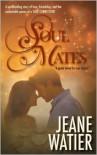 Soul Mates - Jeane Watier