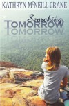 Searching for Tomorrow - Kathryn M. Crane