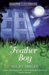 Feather Boy. Nicky Singer - Nicky Singer