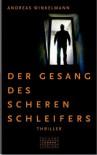 Der Gesang des Scherenschleifers - Andreas Winkelmann