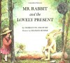 Mr. Rabbit and the Lovely Present - Charlotte Zolotow, Maurice Sendak