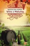 Wino z Malwiną (Uroczysko, #3) - Magdalena Kordel