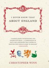 I Never Knew That About England - Christopher Winn
