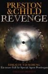 Revenge: Eiskalte Täuschung - Ein Neuer Fall Für Special Agent Pendergast - Douglas Preston, Lincoln Child, Michael Benthack