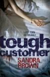 Tough Customer - Sandra Brown