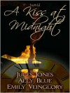 A Kiss at Midnight - Jules Jones, Ally Blue, Emily Veinglory
