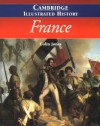 The Cambridge Illustrated History of France (Cambridge Illustrated Histories) - Colin Jones, Emmanuel Le Roy Ladurie