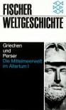 Fischer Weltgeschichte, Bd.5, Die Mittelmeerwelt im Altertum: Bd. I - Hermann Bengtson
