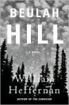 Beulah Hill - William Heffernan