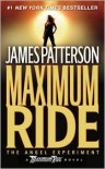 The Angel Experiment (Maximum Ride Series #1) -