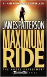 The Angel Experiment (Maximum Ride Series #1) -