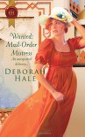 Wanted: Mail-Order Mistress - Deborah Hale
