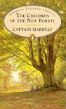 The Children of the New Forest (Penguin Popular Classics) - Captain Marryat