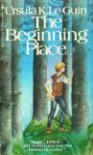 The Beginning Place - Ursula K. Le Guin