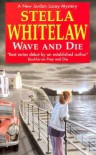 Wave and Die - Stella Whitelaw