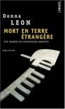 Mort en terre étrangère (Commissaire Brunetti  #2) - Donna Leon