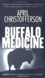 Buffalo Medicine - April Christofferson