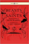 Beasts and Saints - Helen Waddell, Robert Gibbings