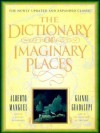 The Dictionary of Imaginary Places - Alberto Manguel, Gianni Guadalupi, Graham Greenfield