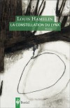 La Constellation du lynx - Louis Hamelin