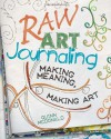 Raw Art Journaling - Quinn McDonald