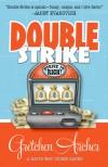 Double Strike (Davis Way #3) - Gretchen Archer