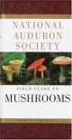 The Audubon Society Field Guide to North American Mushrooms - Gary H. Lincoff, Carol Nehring