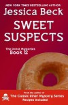 Sweet Suspects - Jessica Beck