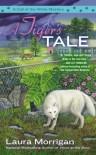 A Tiger's Tale - Laura Morrigan