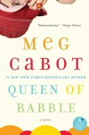 Queen of Babble  - Meg Cabot