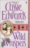 Wild Whispers - Cassie Edwards