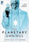 The Planetary Omnibus - Warren Ellis, John Cassaday