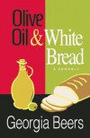 Olive Oil and White Bread - Georgia Beers