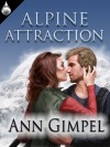 Alpine Attraction - Ann Gimpel