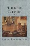 Three Lives - Louis Auchincloss