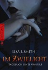 Im Zwielicht  - Ingrid Gross, L.J. Smith