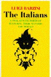 The Italians:  A Full-Length Portrait Featuring Their Manners and Morals - Luigi Barzini