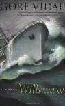 Williwaw: A Novel - Gore (1925-) Vidal
