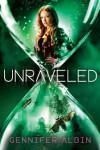 Unraveled - Gennifer Albin