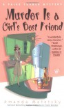 Murder is a Girl's Best Friend - Amanda Matetsky