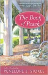 The Book of Peach - Penelope J. Stokes