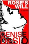 Rose's Will - Denise DeSio