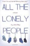 All the Lonely People - Jess Riley