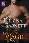 The Magic: A Loveswept Historical Romance - Juliana Garnett