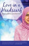 Love in a Headscarf - Shelina Zahra Janmohamed