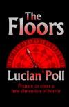 The Floors - Lucian Poll
