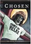 Chosen - Mark Millar;Peter Gross