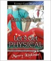 Let's Get Physical - Jan Springer