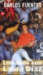 Los años con Laura Diaz - Carlos Fuentes