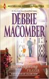 Thanksgiving Prayer: Thanksgiving PrayerA Handful of Heaven - Debbie Macomber, Jillian Hart